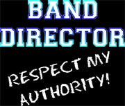 band nirector: respect my authority