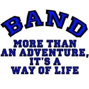 marching band - more than an adventure,  it's a way of life