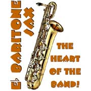 baritone sax - the heart of the band