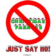 christmas parades - just say ho!
