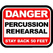 danger percussion rehearsal  stay back 50 feet