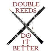 double reeds do it better