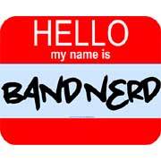 hello! my name is band nerd