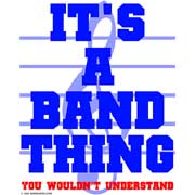 it's a band thing. you wouldn't understand