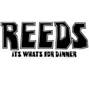 reeds -  it's what for dinner