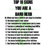 top 10 signs you are a band nerd